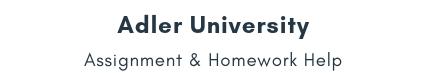 Adler University Assignment &Homework Help
